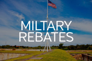 Learn about our Military Rebate Program