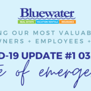 COVID-19 Update from Bluewater Vacation Rentals #1