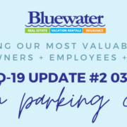 COVID-19 Update from Bluewater Vacation Rentals #2